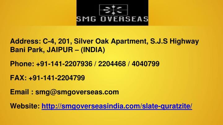 Address: C-4, 201, Silver Oak Apartment,