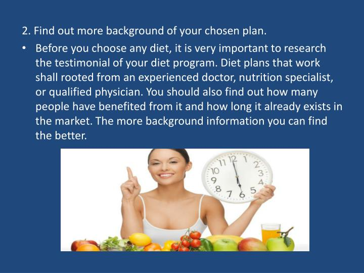 2. Find out more background of your chosen plan.