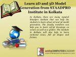 learn 2d and 3d model generation from staadpro institute in kolkata