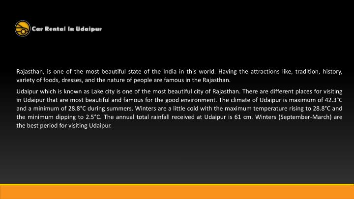 Rajasthan, is one of the most beautiful state of the India in this world. Having the attractions lik...
