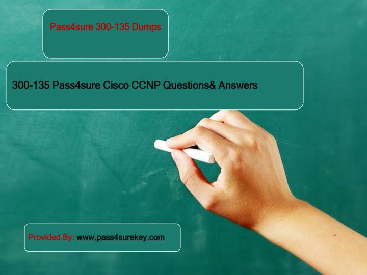 Pass4sure 300 135 cisco dumps questions answers