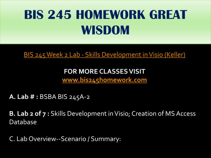 BIS 245 HOMEWORK GREAT WISDOM