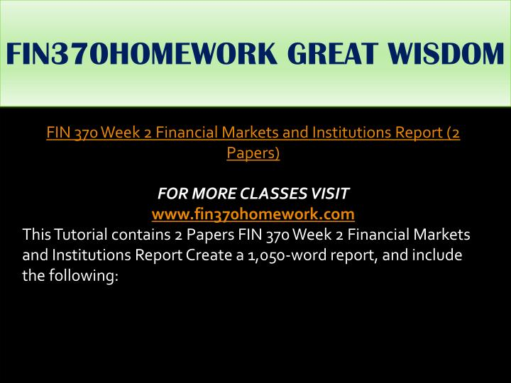 FIN370HOMEWORK GREAT WISDOM