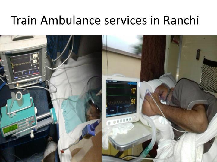 Train Ambulance services in Ranchi