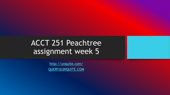 acct 251 peachtree assignment week 5 n.