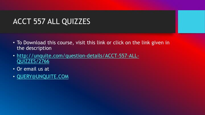 Acct 557 all quizzes1