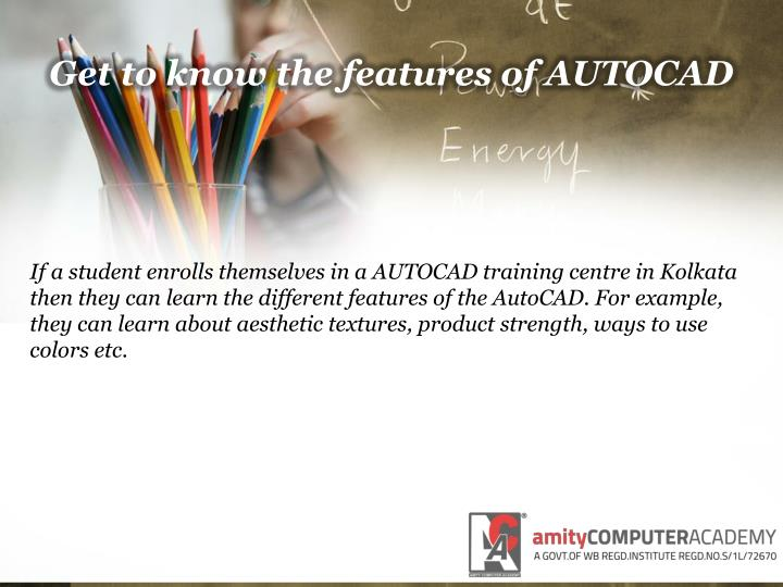 Get to know the features of AUTOCAD