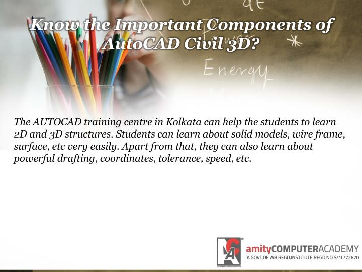 Know the Important Components of AutoCAD Civil 3D?