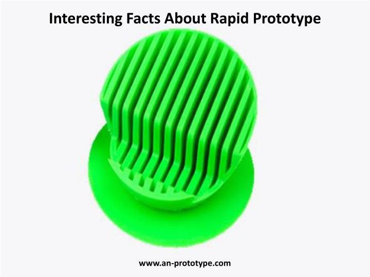 Interesting Facts About Rapid Prototype