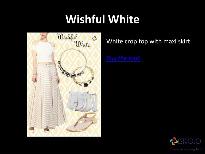 Wishful White