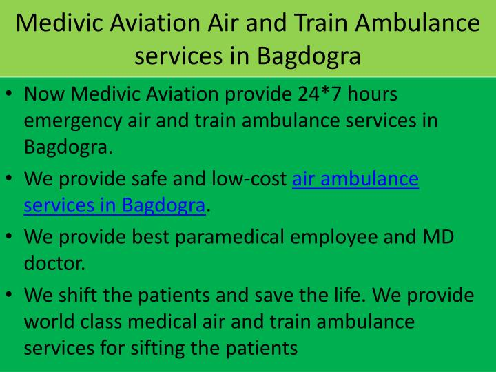Medivic aviation air and train ambulance services in bagdogra