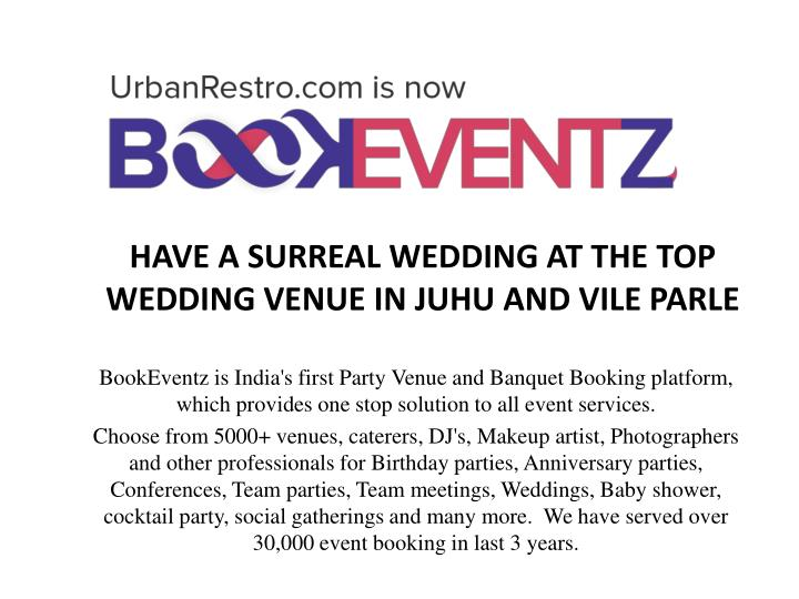 have a surreal wedding at the top wedding venue in juhu and vile parle n.