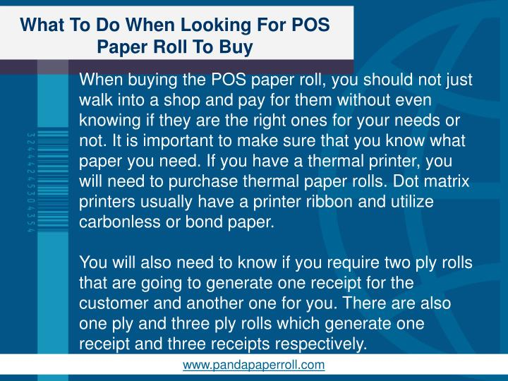 What to do when looking for pos paper roll to buy2