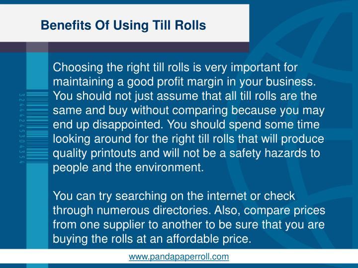 Benefits of using till rolls1