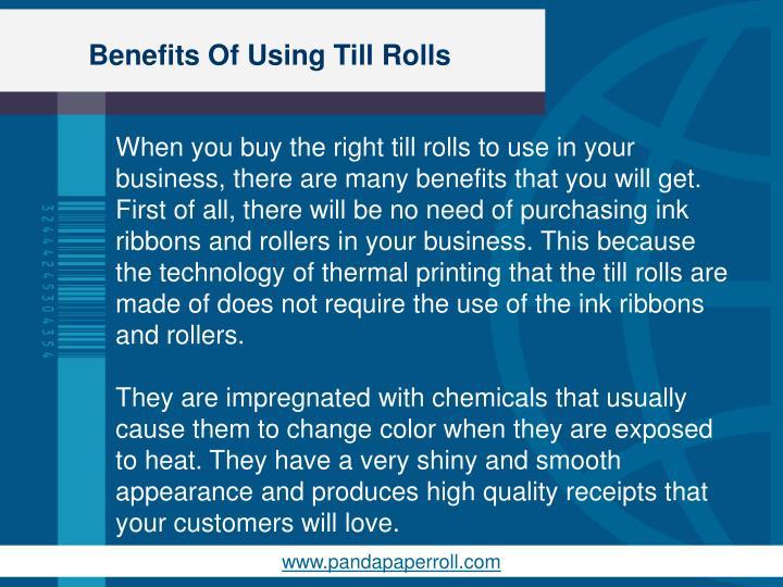 Benefits of using till rolls2
