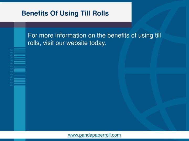 Benefits Of Using Till Rolls