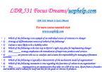 ldr 531 focus dreams uophelp com30