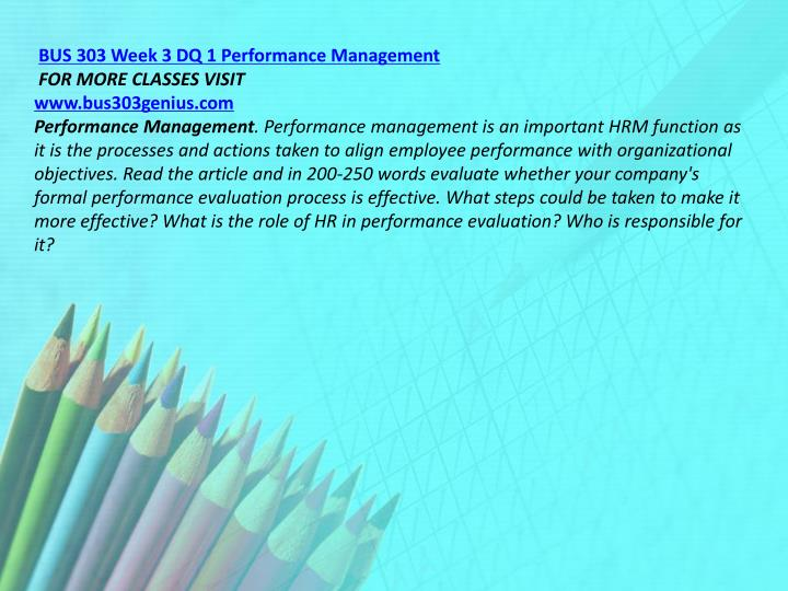 BUS 303 Week 3 DQ 1 Performance Management