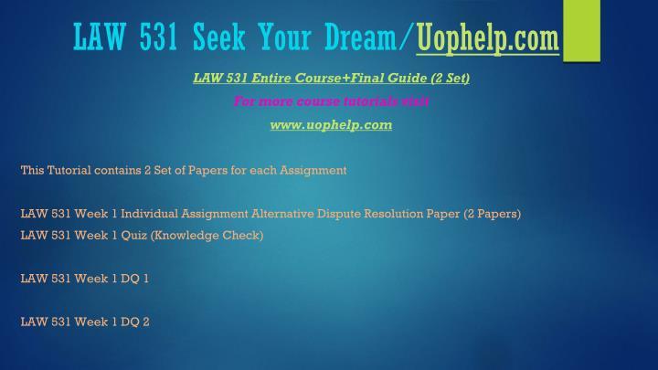 Law 531 seek your dream uophelp com2