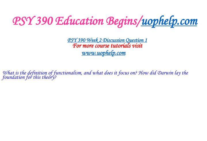 PSY 390 Education Begins/