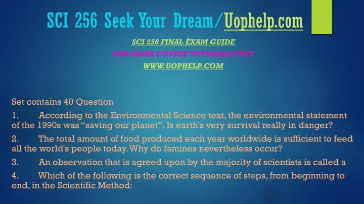 Sci 256 seek your dream uophelp com2