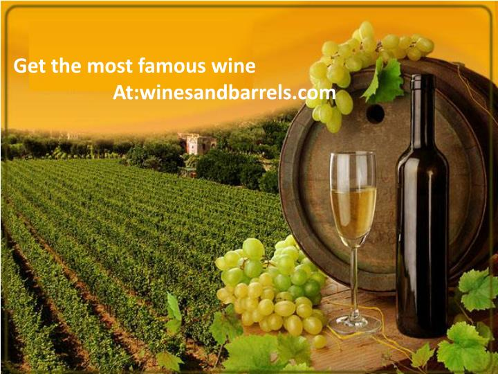 Get the most famous wine