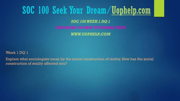 Soc 100 seek your dream uophelp com2