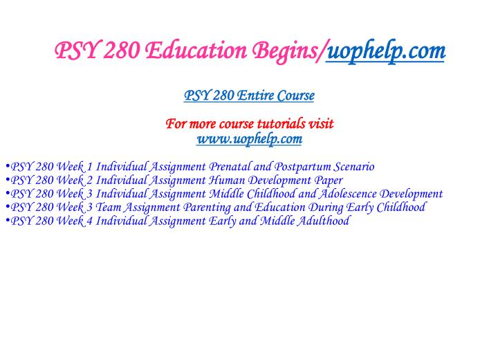 Psy 280 education begins uophelp com1