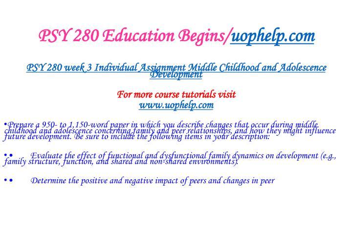 PSY 280 Education Begins/