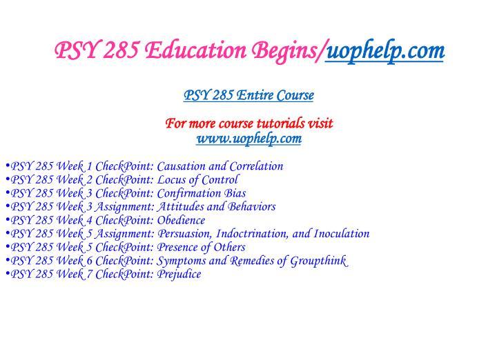 Psy 285 education begins uophelp com1