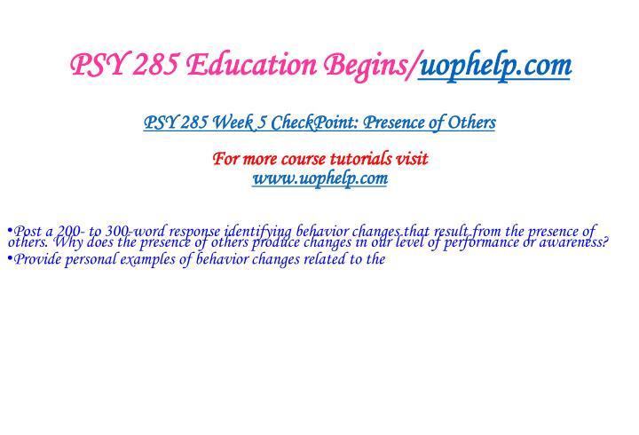 PSY 285 Education Begins/