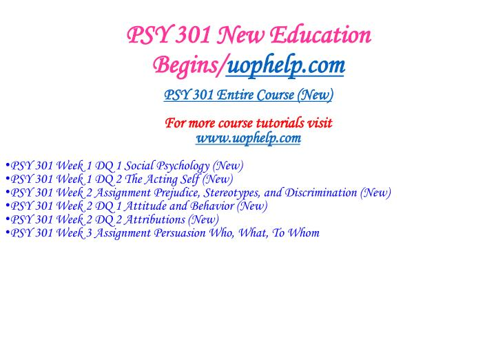 Psy 301 new education begins uophelp com1
