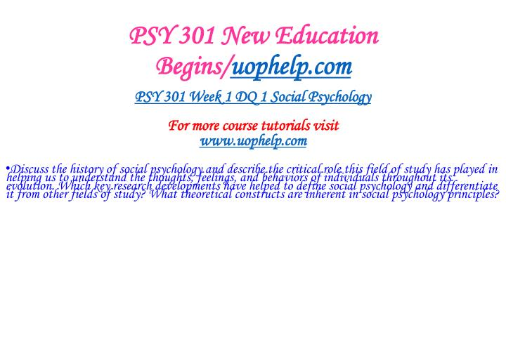 Psy 301 new education begins uophelp com2