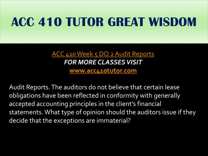 ACC 410 TUTOR GREAT WISDOM
