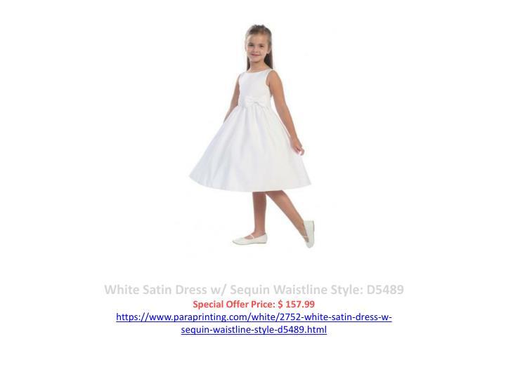White Satin Dress w/ Sequin Waistline Style: D5489