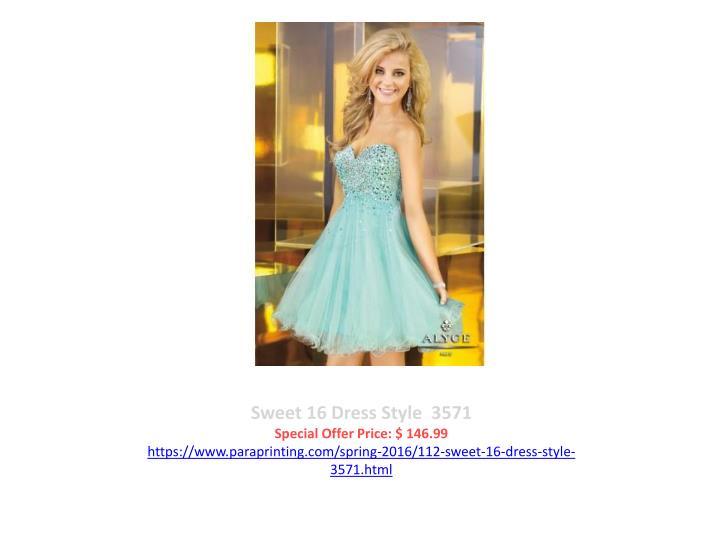 Sweet 16 Dress Style  3571