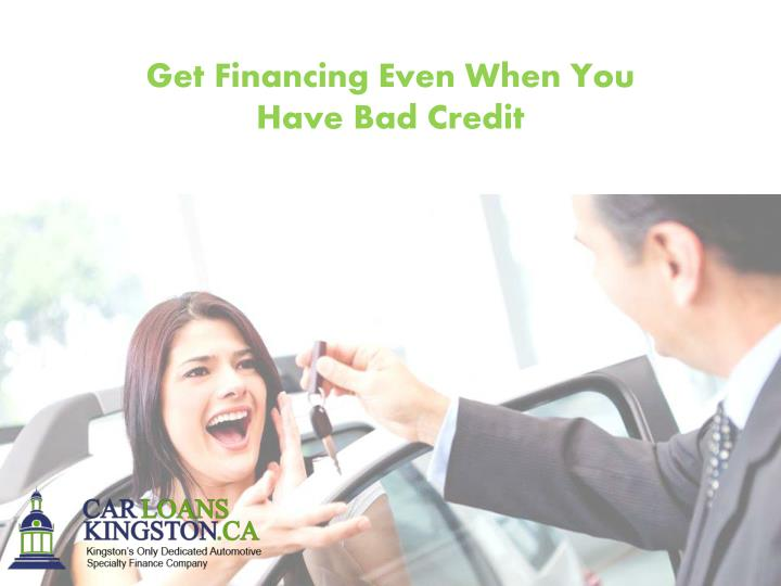 Get Financing Even When You