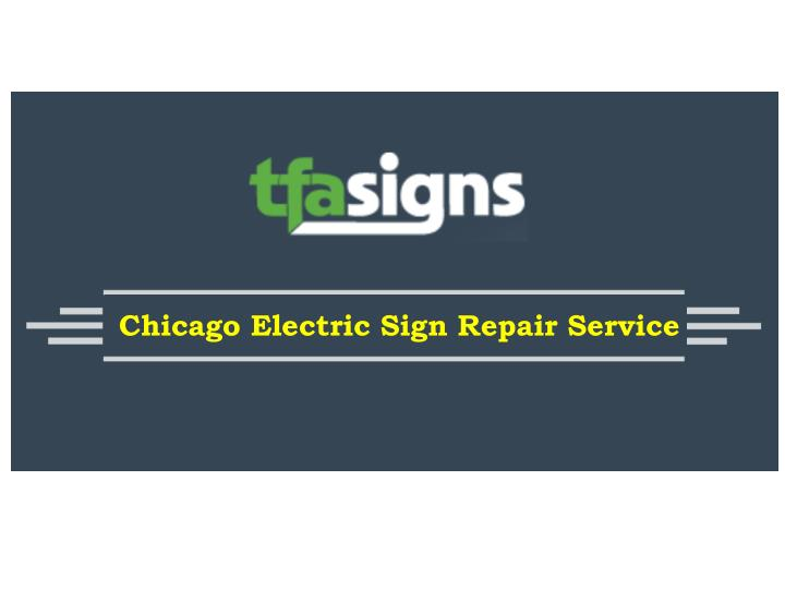 Chicago Electric Sign Repair Service
