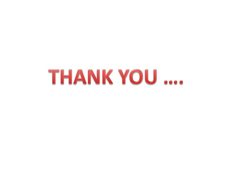 THANK YOU ….