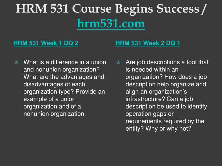 Hrm 531 course begins success hrm531 com2