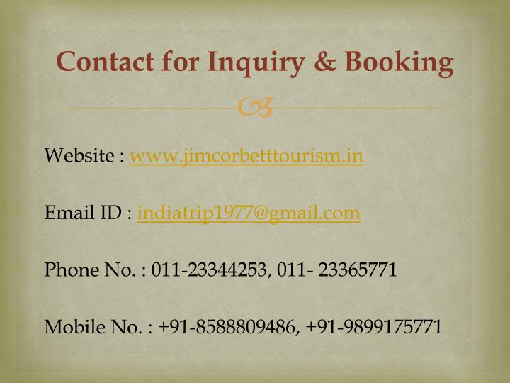 Contact for Inquiry & Booking