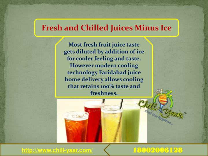 Fresh and Chilled Juices Minus Ice