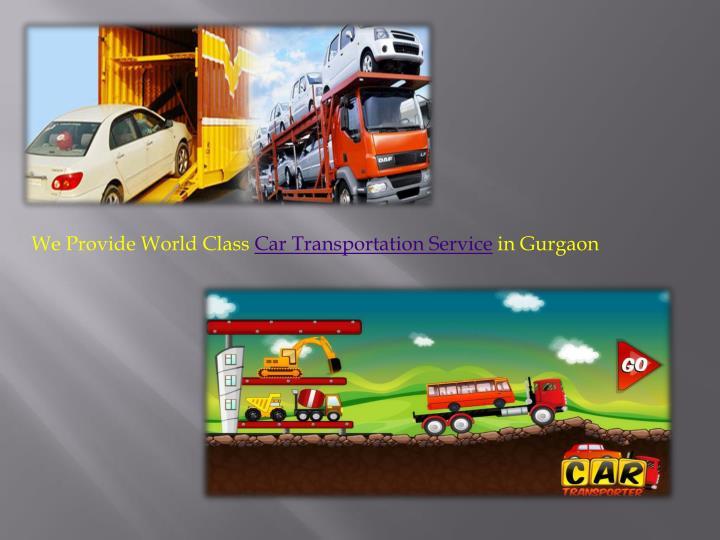 We Provide World Class