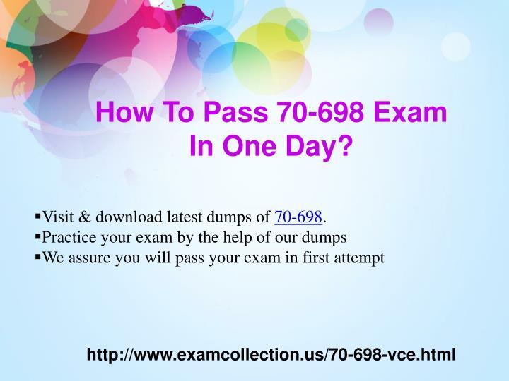 How To Pass 70-698 Exam