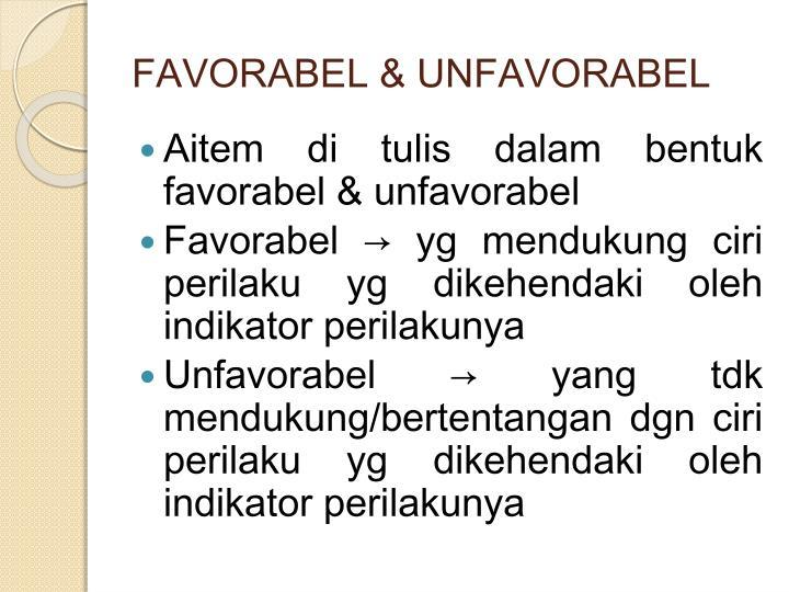 FAVORABEL & UNFAVORABEL