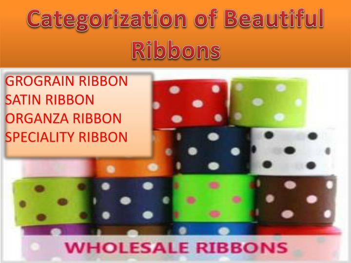 Categorization of Beautiful Ribbons