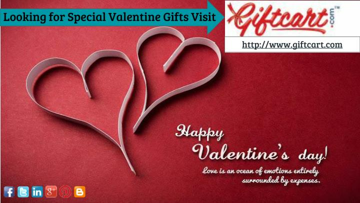 Looking for Special Valentine Gifts Visit