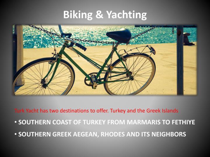 Biking & Yachting