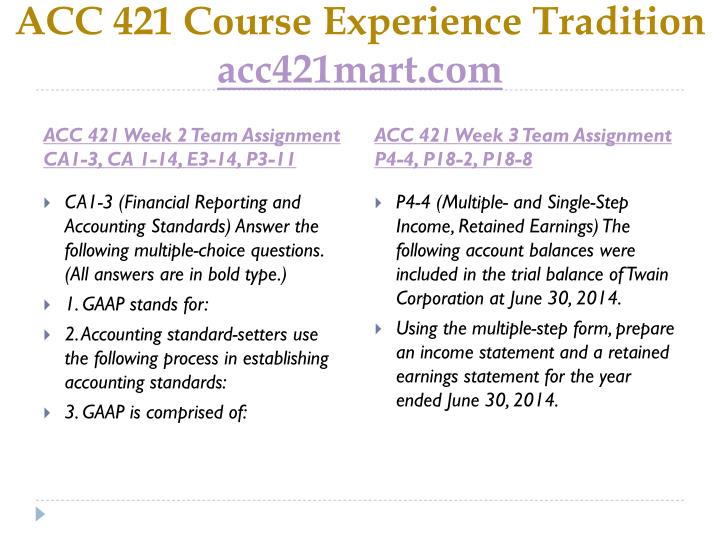 Acc 421 course experience tradition acc421mart com2