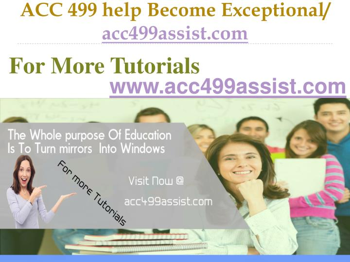 Acc 499 help become exceptional acc499assist com